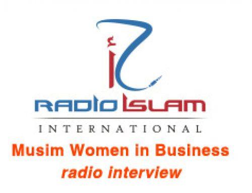 Musim Women in Business: Radio Islam Interview